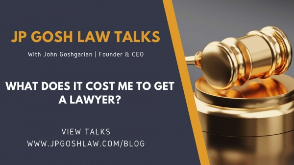 JP Gosh Law Talks for Coral Springs, FL - What Does It Cost Me To Get a Lawyer?