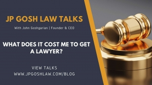 JP Gosh Law Talks for Miami Shores, FL - What Does It Cost Me To Get a Lawyer?