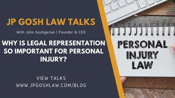 JP Gosh Law Talks for Cooper City, FL - Why Is Legal Representation so Important For Personal Injury?