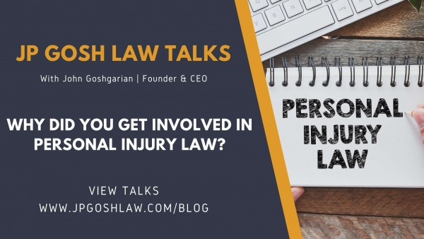 JP Gosh Law Talks for Palm Springs North, FL - Why Did You Get Involved in Personal Injury Law?