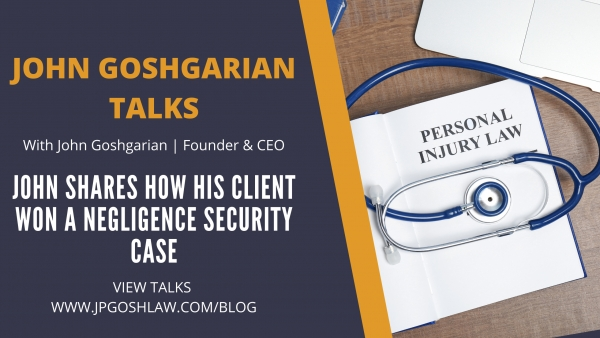 John Goshgarian Talks Episode 2.2 for Sunrise, Florida Citizen - John Shares How His Client Won A Negligence Security Case